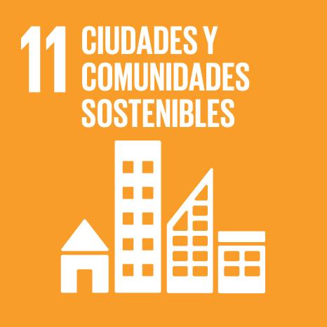 ODS 11. Ciudades y Comunidades Sostenibles